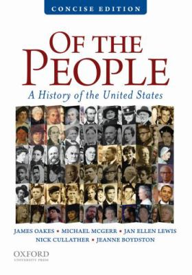 Of the People: A Concise History of the United States
