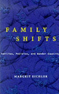 Family Shifts: Families, Policy and Gender Equality