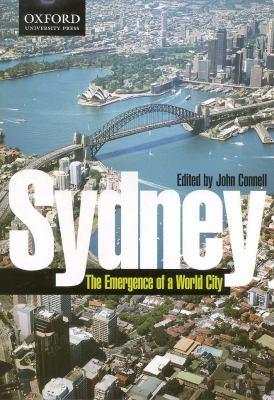 Sydney The Emergence of a World City
