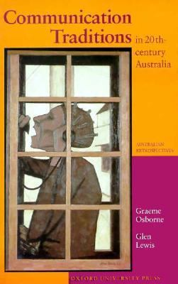 Communication Traditions in 20th-Century Australia