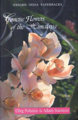 Concise Flowers of the Himalaya (Oxford India paperbacks)