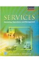 Services Marketing, Operations, and Management (Oxford Higher Education)