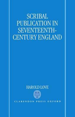 Scribal Publication in Seventeenth-Century England