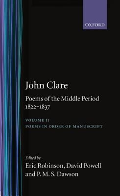 Poems of the Middle Period 1822-1837 Poems in Order of Manuscript
