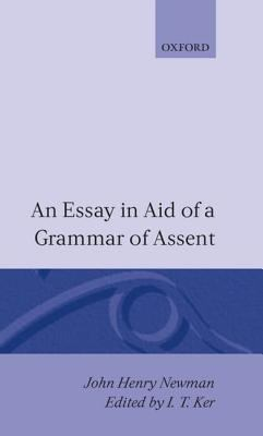 An essay aid of a grammar of assent