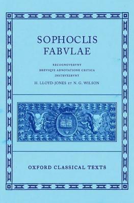 Sophoclis Fabvlae Breviqve Adnotatione Critica Instrvxervnt