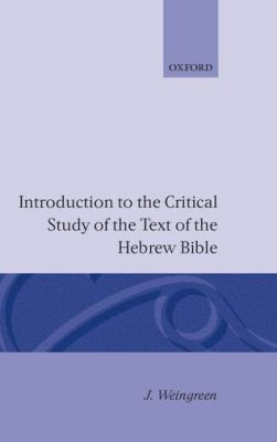 Introduction to the Critical Study of the Text of the Hebrew Bible