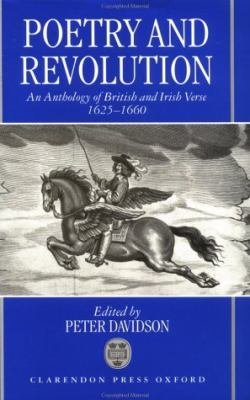 Poetry and Revolution An Anthology of British Verse 1625-1660
