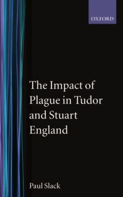 Impact of Plague in Tudor and Stuart England