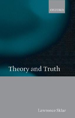 Theory and Truth Philosophical Critique Within Foundational Science