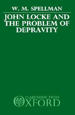 John Locke and the Problem of Depravity