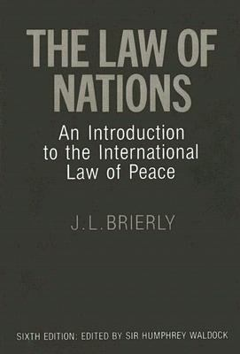 Law of Nations An Introduction to the International Law of Peace