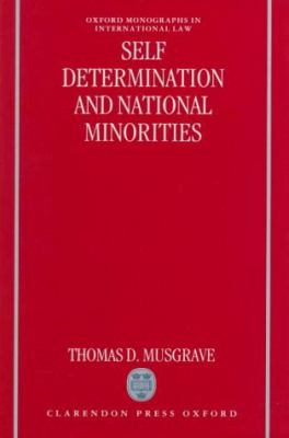 Self-Determination and National Minorities (Oxford Monographs in International Law)