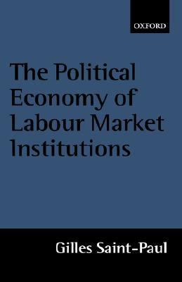 Political Economy of Labour Market Institutions