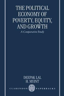 Political Economy of Poverty, Equity, and Growth A Comparative Study