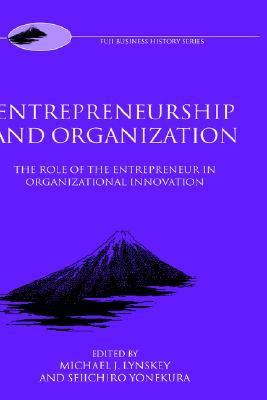 Entrepreneur and Organization