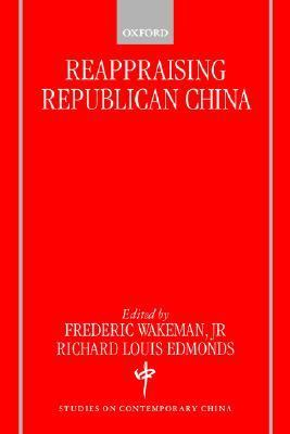 Reappraising Republican China