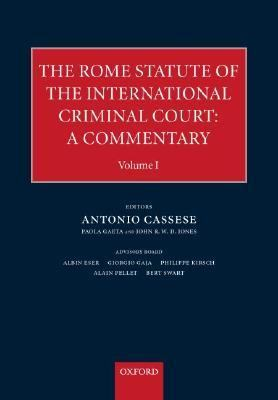 Rome Statute of the International Criminal Court A Commentary