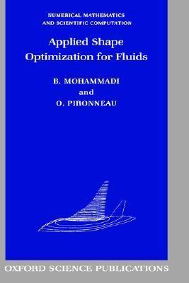 Applied Shape Optimization for Fluids