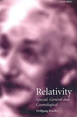 Relativity Special, General and Cosmological