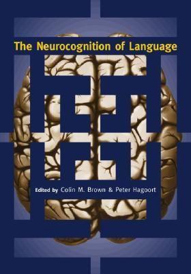 Neurocognition of Language
