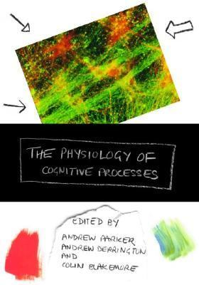 Physiology of Cognitive Processes