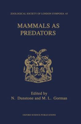 Mammals as Predators (Symposia of the Zoological Society of London)