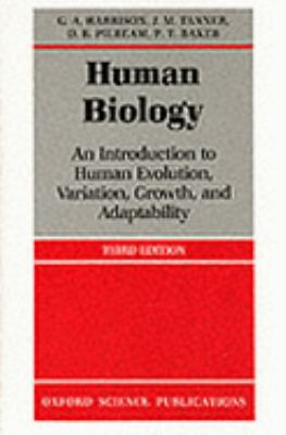 Human Biology An Introduction to Human Evolution, Variation, Growth, and Adaptability