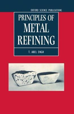 Principles of Metal Refining