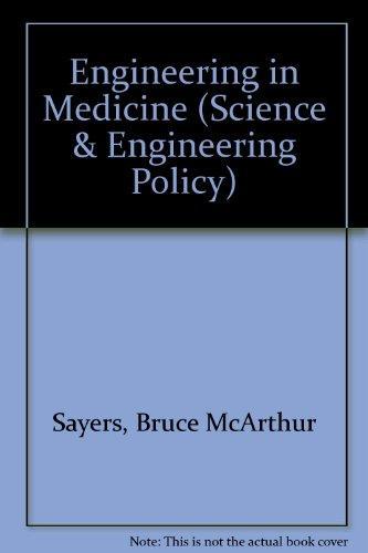 Engineering in Medicine (Science & Engineering Policy)