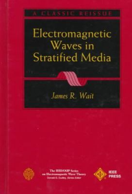 Electromagnetic Waves in Stratified Media