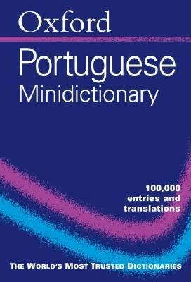 Oxford Portuguese Minidictionary Portuguese-English/Portugues-Ingles English-Portuguese/Ingles-Portugues