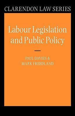 Labour Legislation and Public Policy