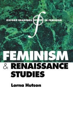 Feminism and Renaissance Studies