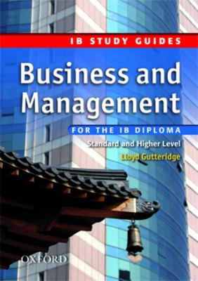 IB Business and Management Study Guide (International Baccalaureate)