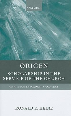 Origen : Scholarship in the Service of the Church