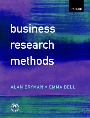 bryman and bell business research methods A complete introduction to business research, business research methods is the ideal guide for students embarking on a by alan bryman, emma bell.