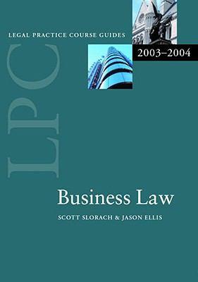 LPC Business Law 2003-2004 (Legal Practice Course Guide)