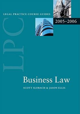 Business Law (Blackstone Legal Practice Course Guide)