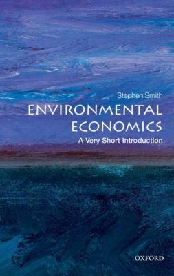 Environmental Economics: A Very Short Introduction (Very Short Introductions)