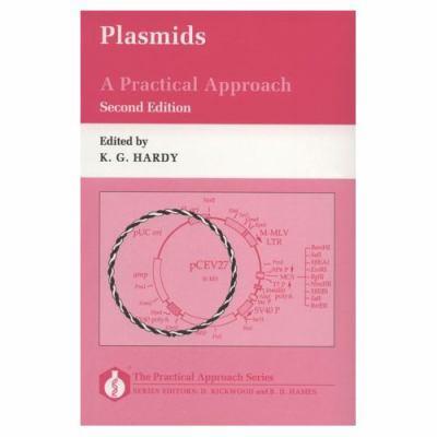 Plasmids: A Practical Approach