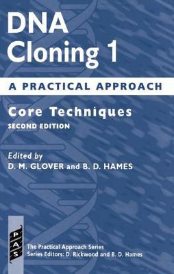 DNA Cloning 1 Core Techniques