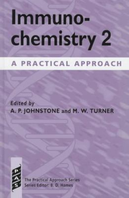 Immunochemistry 2: A Practical Approach, Vol. 178 - Alan P. Johnstone - Hardcover