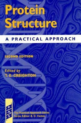 Protein Structure and Protein Function: A Practical Approach 2 Volume Set (The Practical Approach Series , No 174&175)