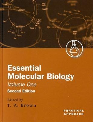 Essential Molecular Biology, Vol. 1 - Terry A. Brown - Hardcover - REV
