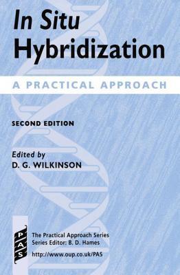 In Situ Hybridization A Practical Approach