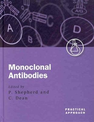 Monoclonal Antibodies A Practical Approach