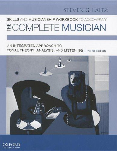 Workbook to Accompany The Complete Musician: Workbook 2: Skills and Musicianship
