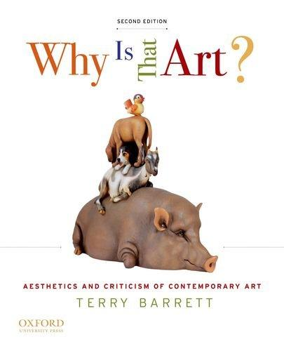 Why Is That Art?: Aesthetics and Criticism of Contemporary Art