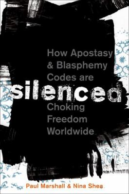 Silenced: How Apostasy and Blasphemy Codes are Choking Freedom Worldwide